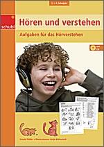 Hören und verstehen 4 - 3./4. Schuljahr