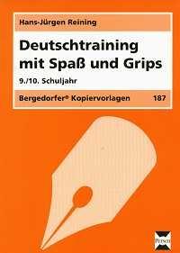 Deutschtraining mit Spaß und Grips 9./10. Kl.