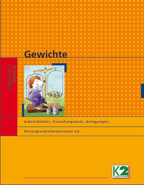 Lehrerhandreichung, Arbeitsblätter und Kopiervorlagen: Gewichte
