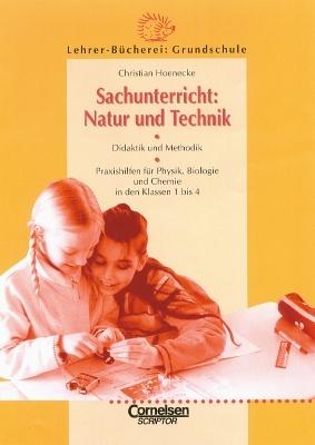 """Lehrerbuch \""""\""""Sachunterricht: Natur und Technik"""