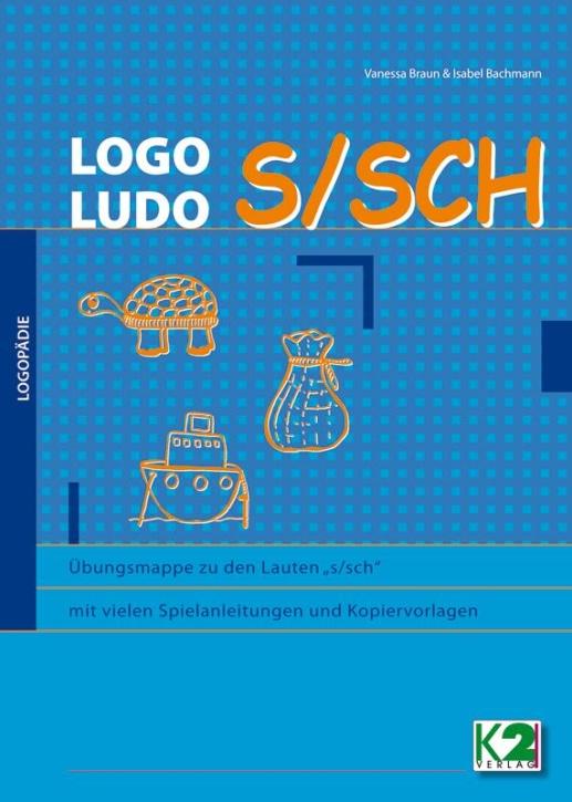 """LOGO Ludo S/SCH, Übungsmappe zum Laut """"s/sch"""""""