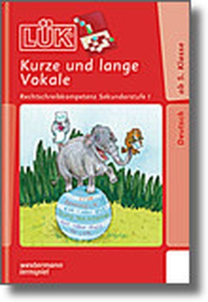 Lük-Heft Kurze und lange Vokale