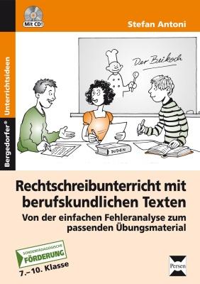 Rechtschreib- unterricht, 7.-10. Klasse