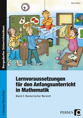 Lernvoraussetzungen - Anfangsunterricht Mathe - 2