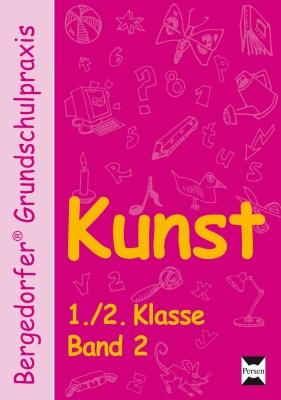 Kunst - 1./2. Klasse, Band 2