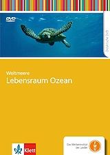 Weltmeere - Lebensraum Ozean