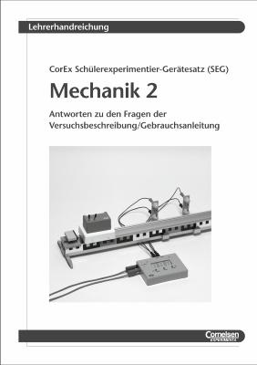 Lehrerhandreichung SEG Mechanik 2  - Dynamik mit CorEx Log Qt