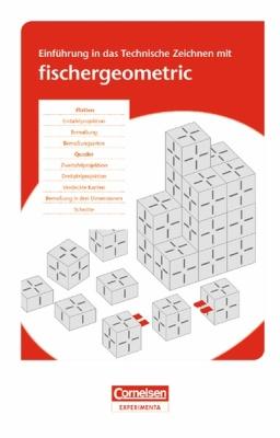 Einführungsheft zum Lernbaukasten fischergeometric 1