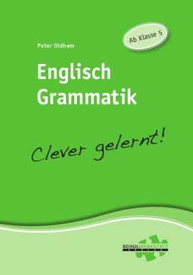 Englisch Grammatik clever gelernt, ab Klasse 5, Arbeitsheft