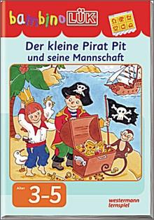 bambinoLük-Heft Der kleine Pirat Pit